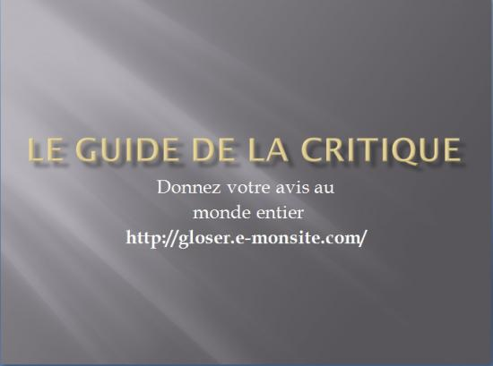 Le Guide De La Critique ( The Gloser's Guide )